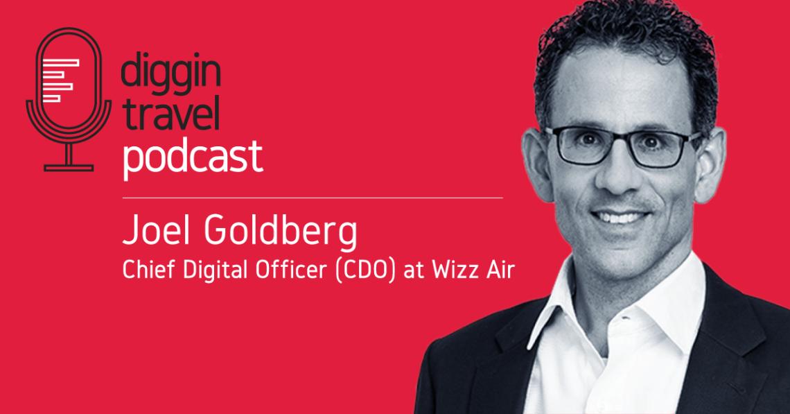 Talking 2020 airline digital trends with Wizz Air CDO Joel Goldberg